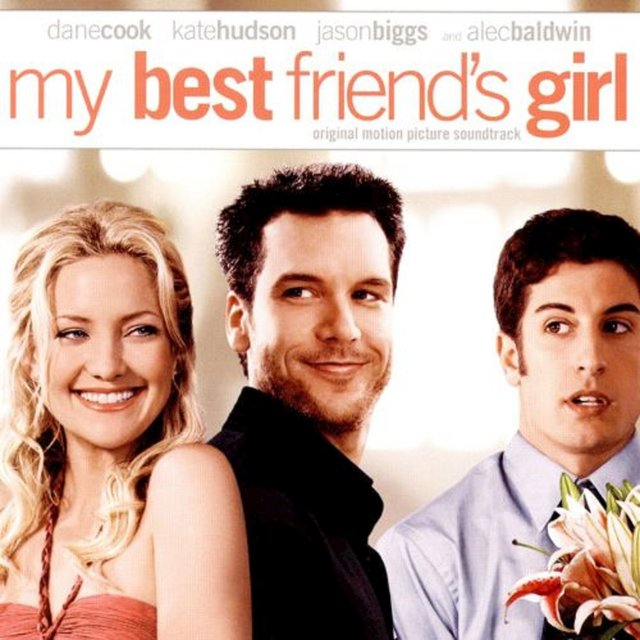 My Best Friend's Girl  (Original Motion Picture Soundtrack)