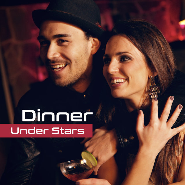 Dinner Under Stars – Romantic Jazz Music, Sensual Sounds for Lovers, Dinner by Candlelight, Pure Relaxation, Evening for Two, Mellow Jazz