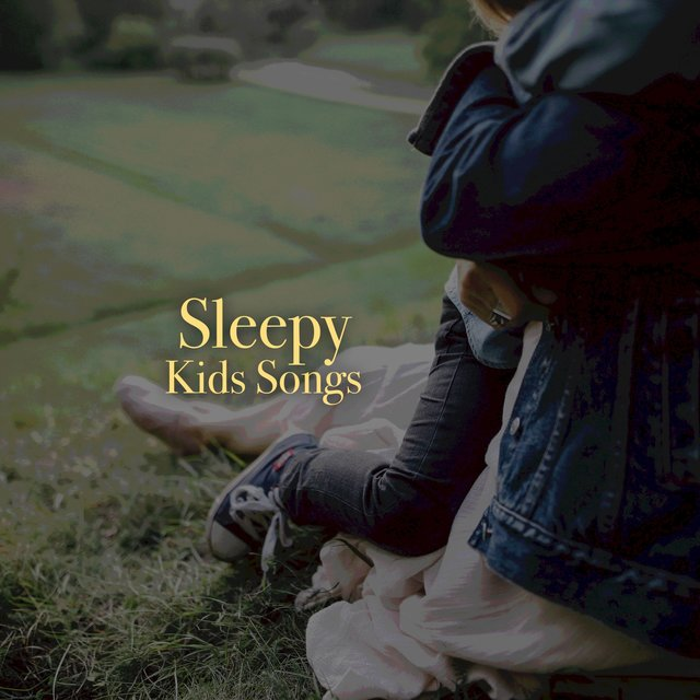 # Sleepy Kids Songs