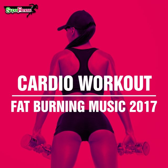 Cardio Workout: Fat Burning Music 2017