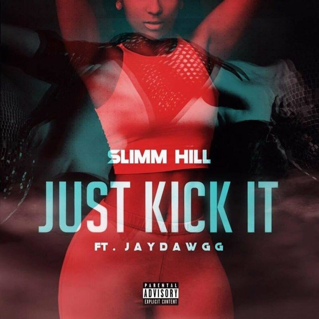 Just Kick It (feat. JayDawgg)