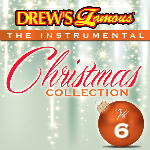 Drew's Famous The Instrumental Christmas Collection (Vol. 6)