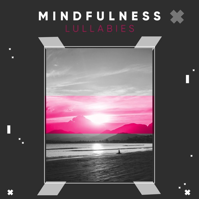 """ Mindfulness Massage Lullabies """