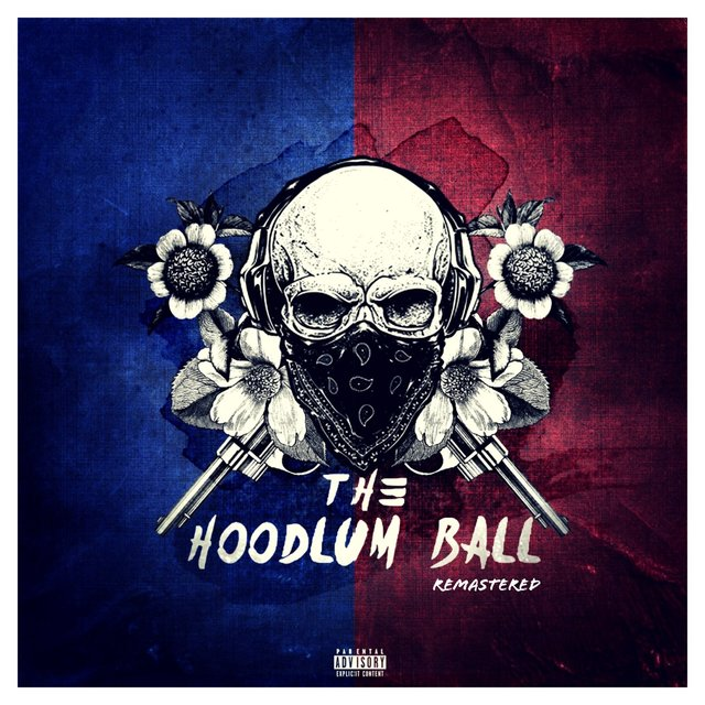 The Hoodlum Ball (Remastered)