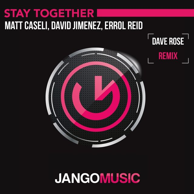Stay Together (Dave Rose Remix)