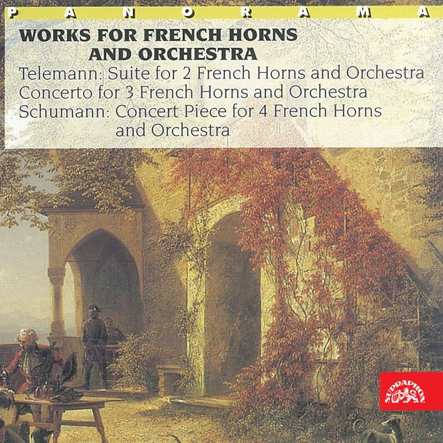 Telemann, Schumann: Works for French Horns and Orchestra