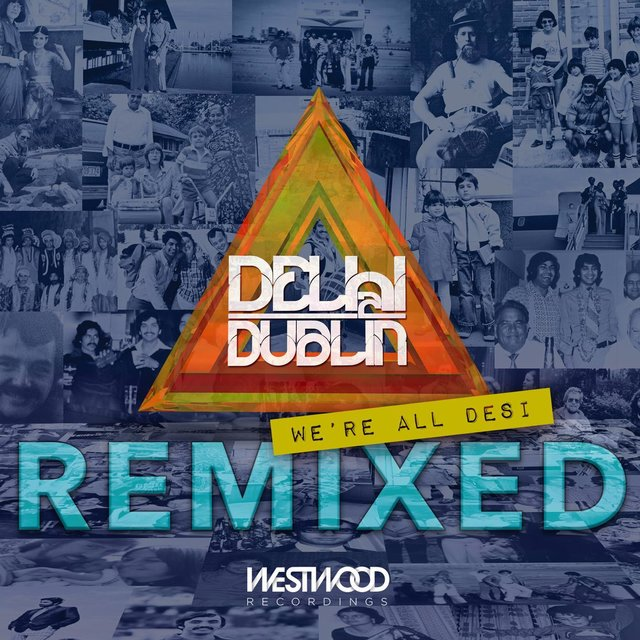 We're All Desi (Remixed)