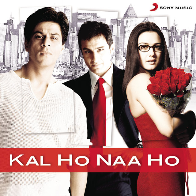 Kal Ho Naa Ho (Original Motion Picture Soundtrack)