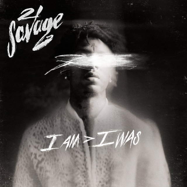 Cover art for album i am > i was by 21 Savage