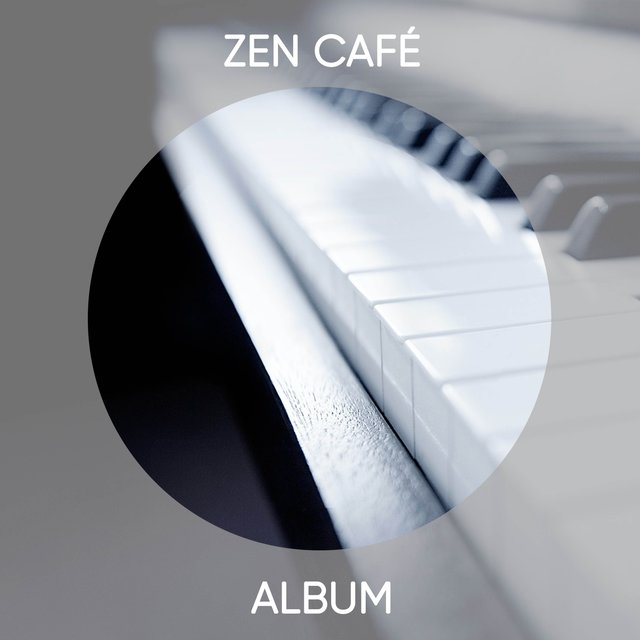 Zen Café Grand Piano Album