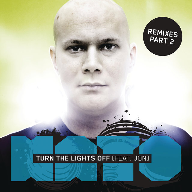 Turn The Lights Off (Remixes Part 2)
