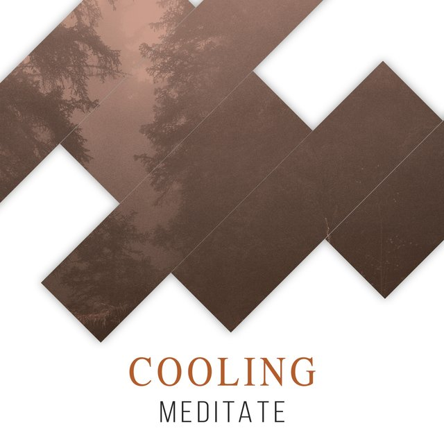 # Cooling Meditate
