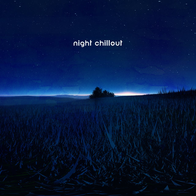 Night Chillout: Relax after Dark, Sleepy Melodies, Rest and Sleep, Evening Chill Out, All Night Study, Calm Down