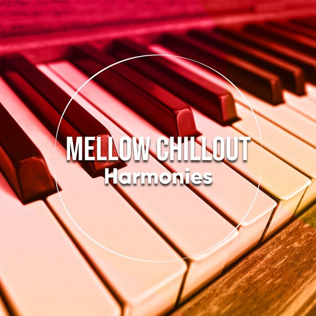 Mellow Chillout Therapy Harmonies