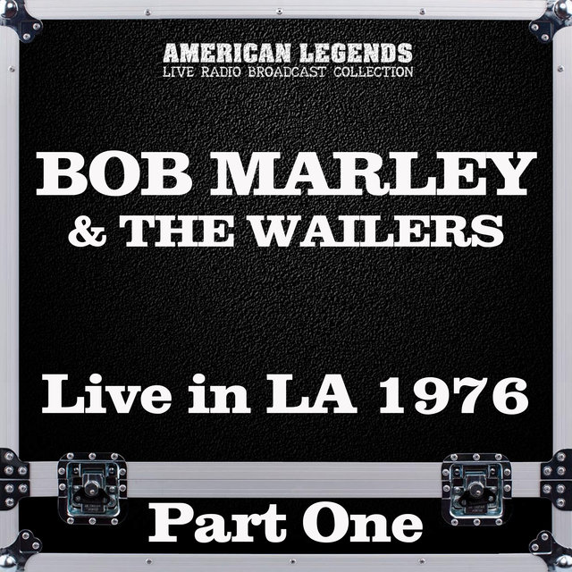 Live in LA 1976 Part One