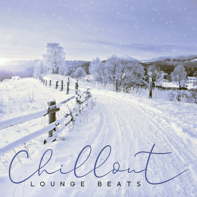 Chillout Lounge Beats: Winter 2020 / 2021