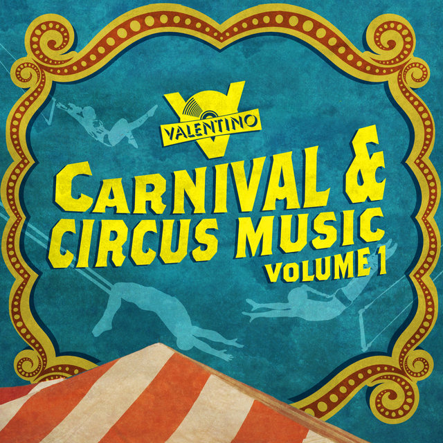 Carnival and Circus Music