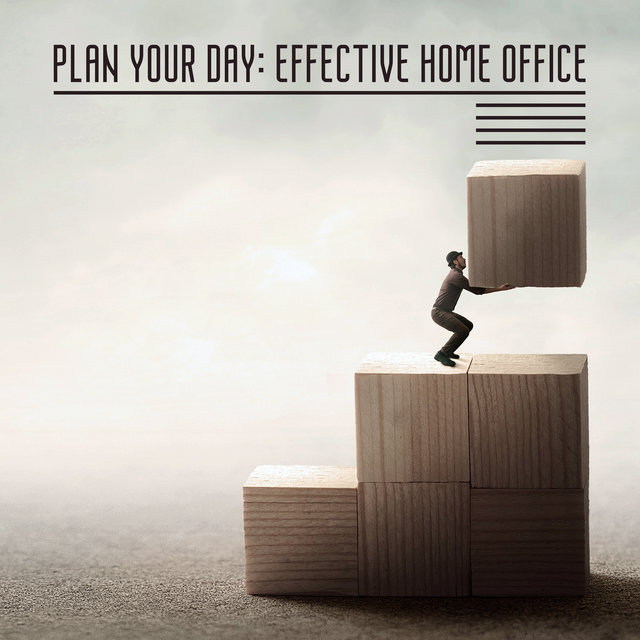 Plan Your Day: Effective Home Office