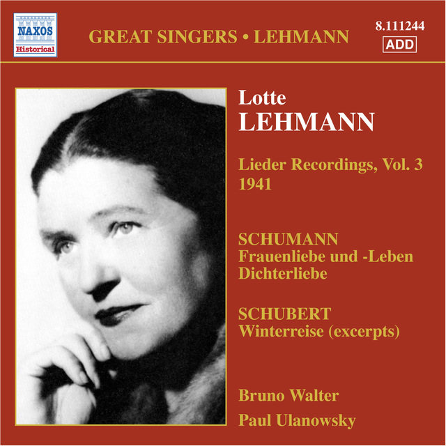 Lehmann, Lotte: Lieder Recordings, Vol. 3 (1941)