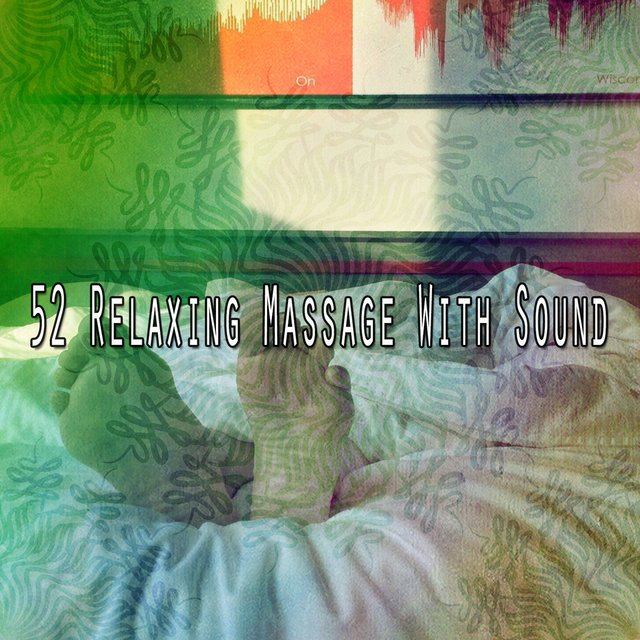 52 Relaxing Massage with Sound