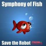 Symphony of Fish