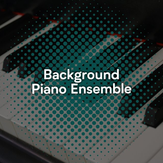 Background Bedtime Piano Ensemble