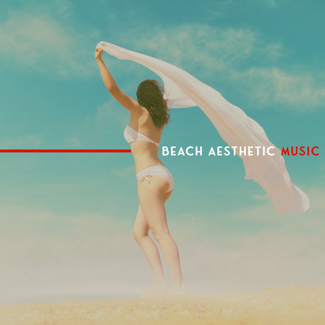Beach Aesthetic Music: Compilation of 15 Holiday Chillouts