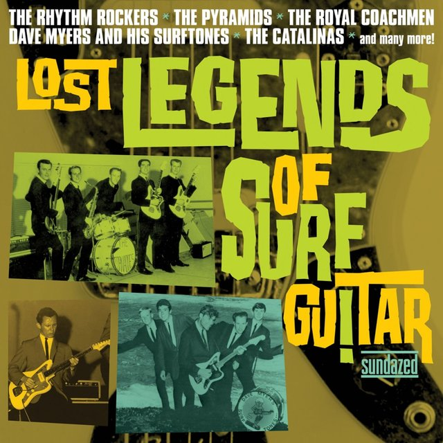 Lost Legends of Surf Guitar