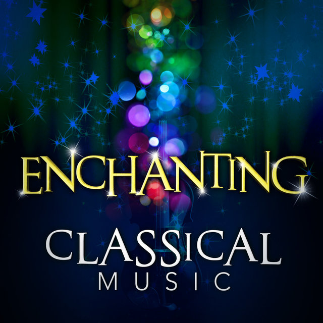 Enchanting Classical Music