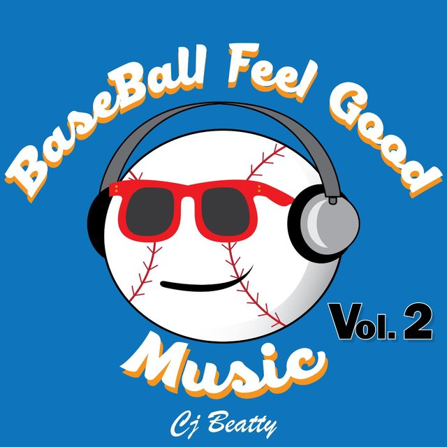Baseball Feel Good Music, Vol. 2