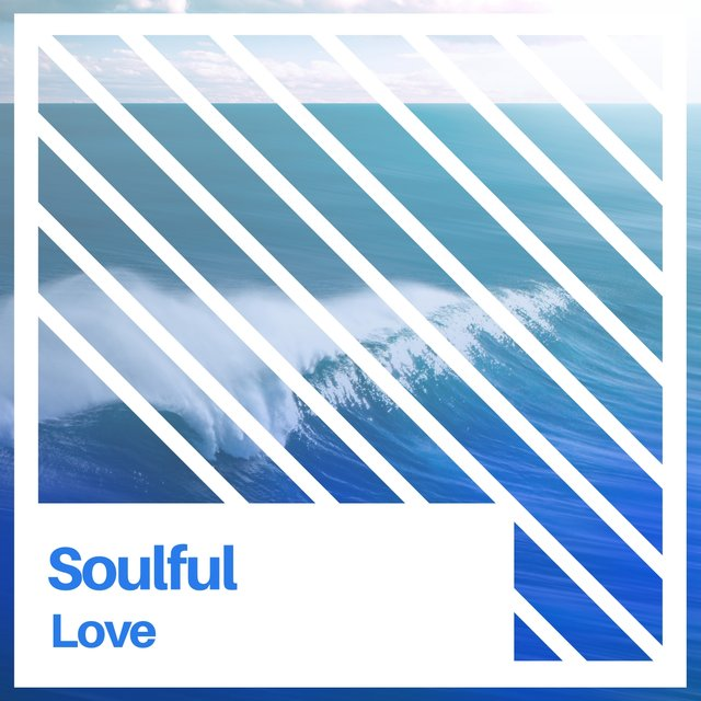 Soulful Love