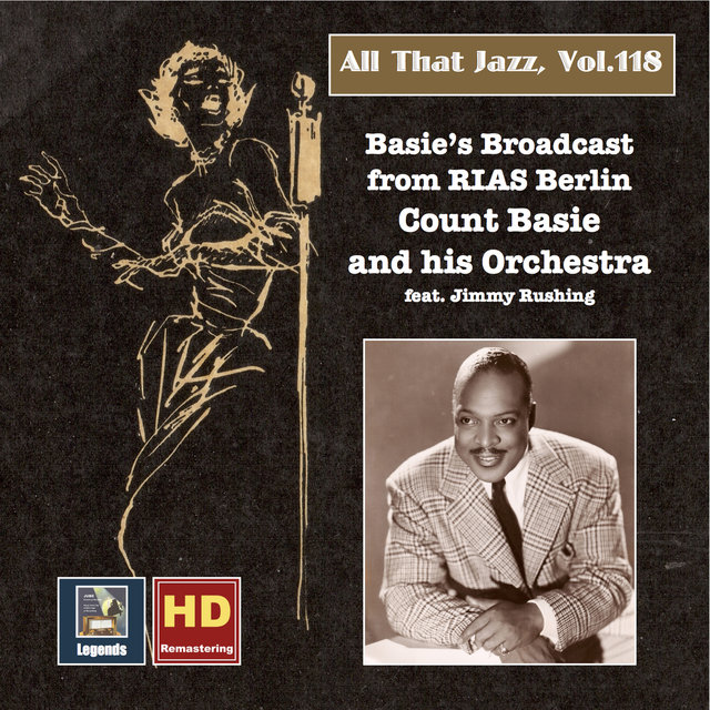 All that Jazz, Vol. 118: Basie's Broadcast from Berlin (2019 Remaster)