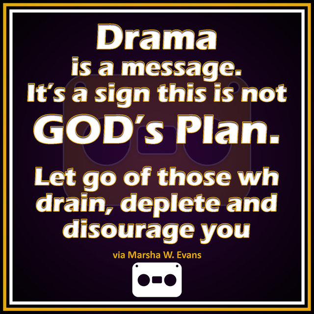 Drama is a Message!