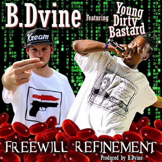 Freewill Refinement (feat. Young Dirty Bastard)