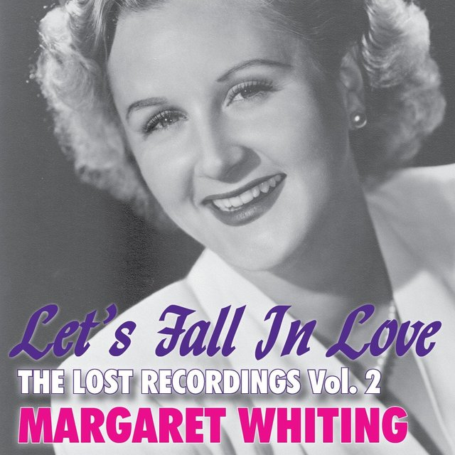 Let's Fall in Love: The Lost Recordings, Vol. 2
