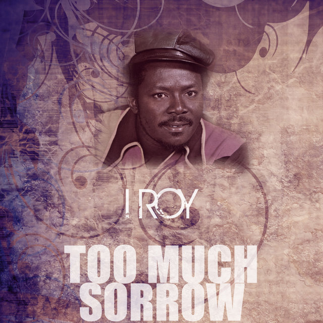 Too Much Sorrow