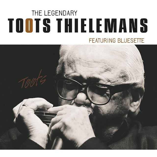 The Legendary Toots Thielemans