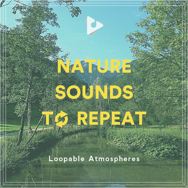 Nature Sounds To Repeat