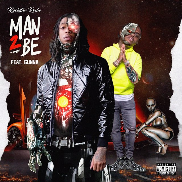 Man 2 Be (feat. Gunna)