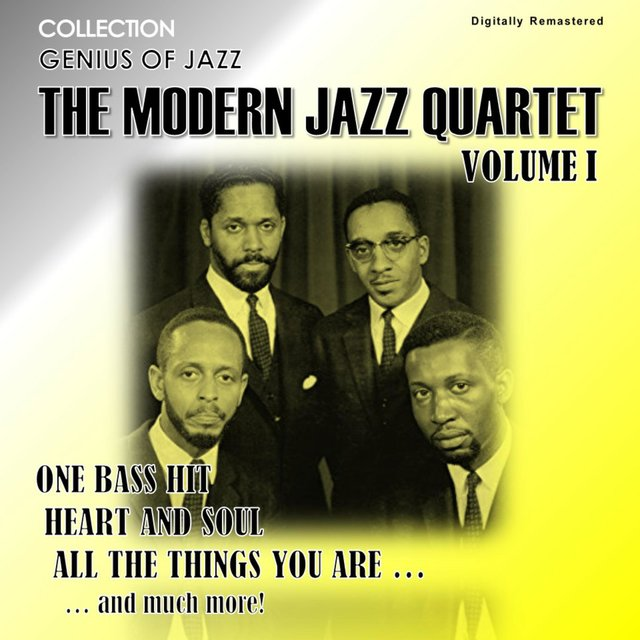 Genius of Jazz - The Modern Jazz Quartet, Vol. 1 (Digitally Remastered)