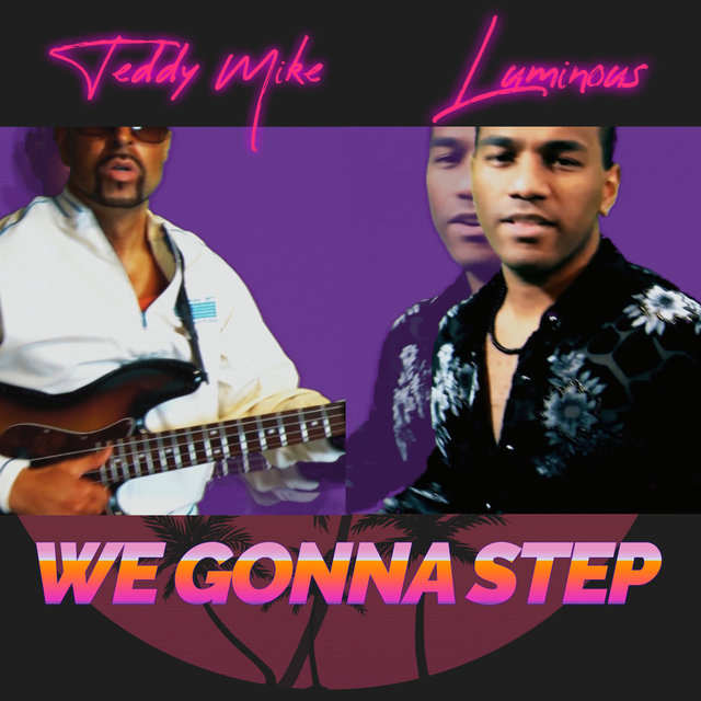 We Gonna Step