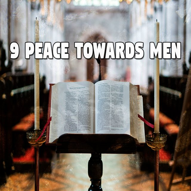 9 Peace Towards Men
