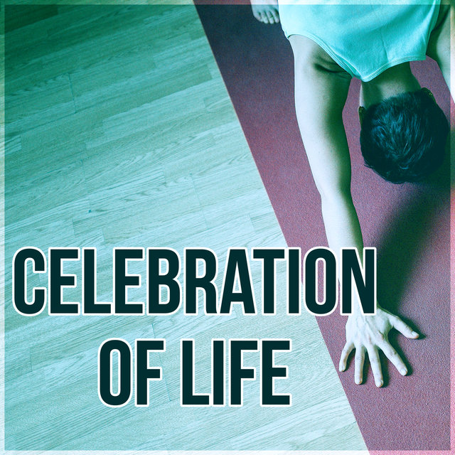 Celebration of Life - Hindu Yoga, Mindfulness Meditation & Relaxation with Flute Music and Nature Sounds