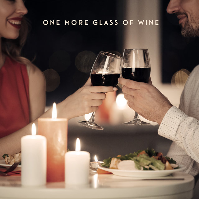 One More Glass of Wine – Romantic and Sensual Jazz Music Collection
