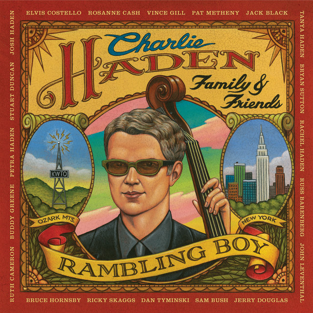 Charlie Haden Family & Friends - Rambling Boy