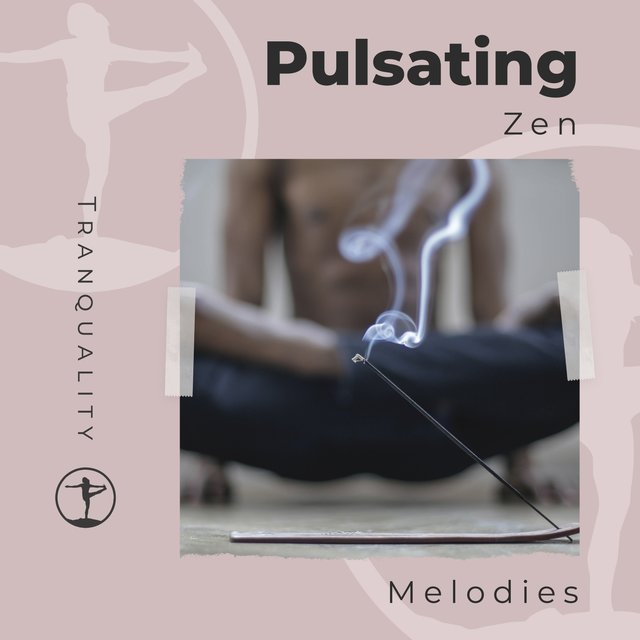 Pulsating Zen Melodies