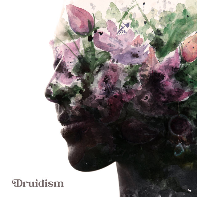 Druidism: Meditation Music for Nature Worshipping