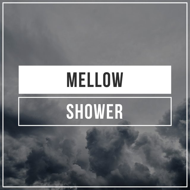 # Mellow Shower