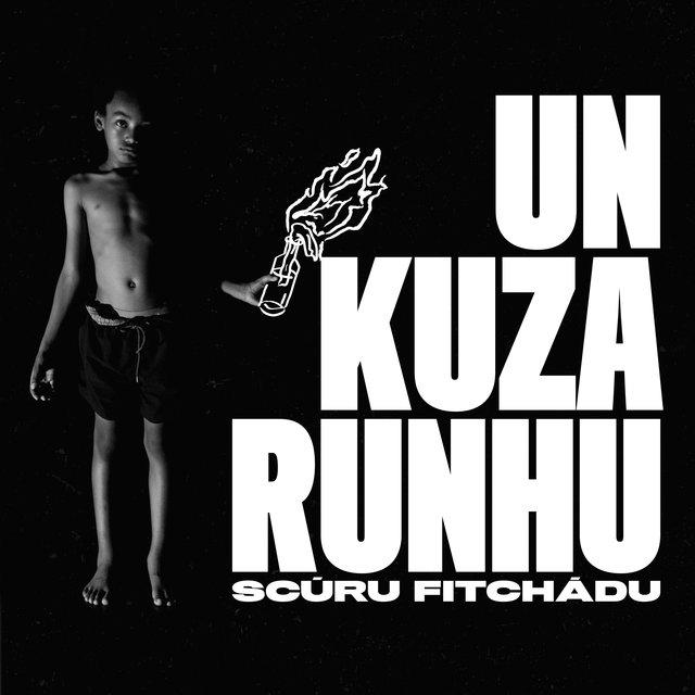 Cover art for album Un Kuza Runhu by Scúru Fitchádu