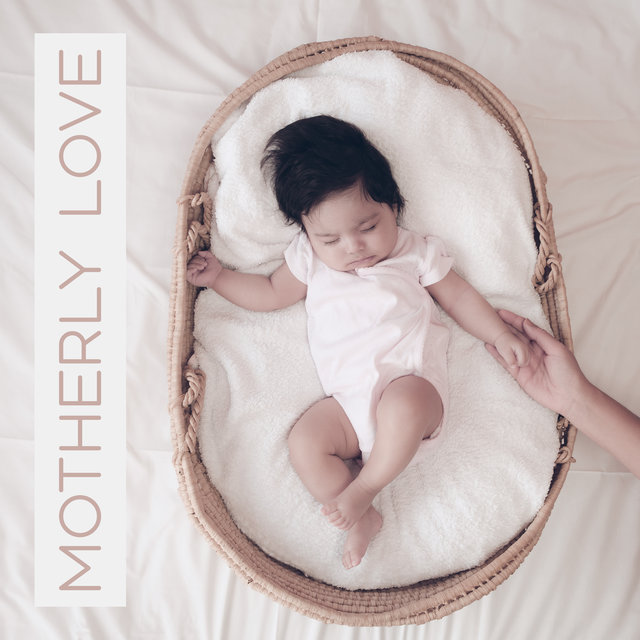 Motherly Love - Best Relaxing Music Created For The Sake Of The Future Mother And Her Baby